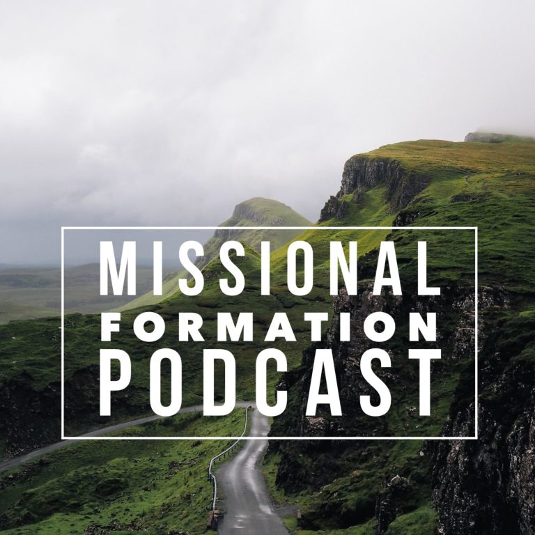 The Missional Formation Podcast